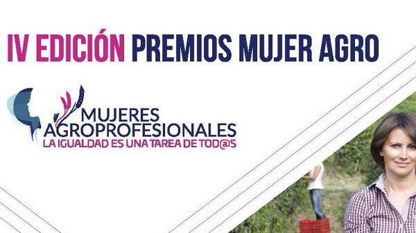 Abierta la convocatoria de la IV Edición de los Premios Mujer Agro